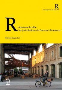Réinventer la -ville- les -révolutions de Darwin à -Bordeaux -Serial-blogueuse-concours-youtube-